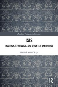 Black background with white rectangle in the middle with the text ISIS: Ideology, Symbolics and Counter Narratives